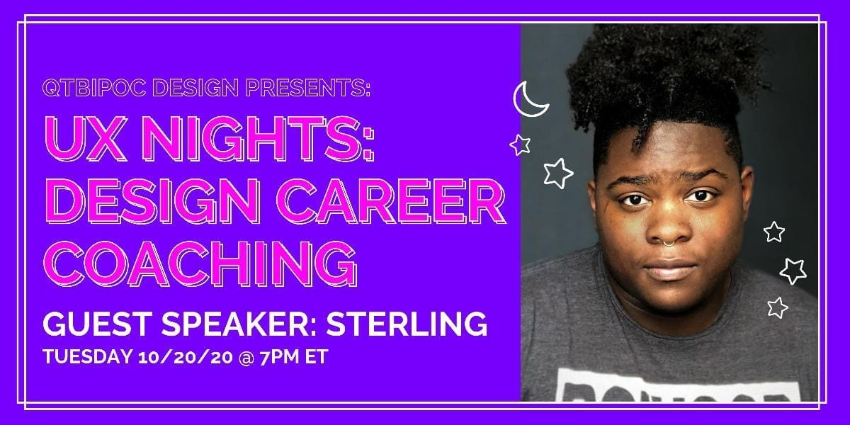 """Promotional graphic with headline on the left that reads """"UX Nights: Design Career Coaching. Guest Speaker: Sterling"""" and a portrait of a person on the right."""